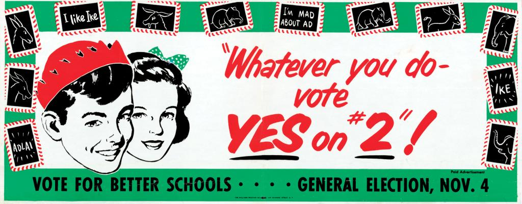Yes on Proposition 2, 1952, by Campaigns, Inc. Courtesy of California State Archives.
