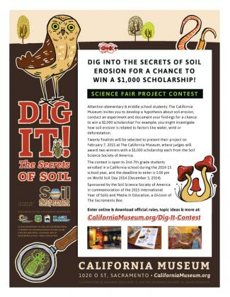 """Dig It! The Secrets of Soil"" Science Fair Project Contest flyer.  ©2014 The California Museum. All rights reserved."